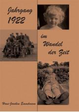 Jahrgang 1922 im Wandel der Zeit