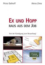 Ex und Hopp – raus aus dem Job