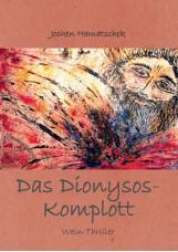 Das Dionysos-Komplott