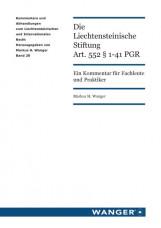 Die Liechtensteinische Stiftung Art. 552 § 1-41 PGR
