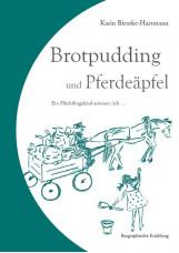 Brotpudding und Pferdeäpfel