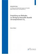 Entwicklung von Methoden zur Reinigung industrieller Bauteile mit komprimiertem
