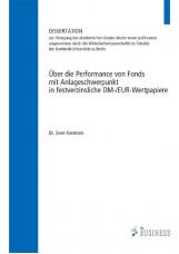 Über die Performance von Fonds mit Anlageschwerpunkt in festverzinsliche DM-/EUR