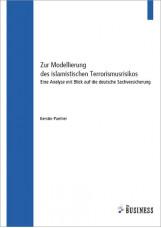 Zur Modellierung des islamistischen Terrorismusrisikos