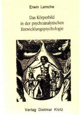 Das Körperbild in der psychoanalytischen Entwicklungspsychologie