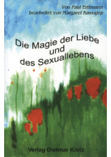 Die Magie der Liebe und des Sexuallebens