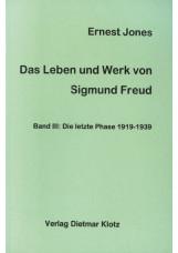 Das Leben und Werk des Sigmund Freud / Das Leben und Werk des Sigmund Freud