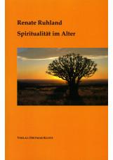Spiritualität im Alter