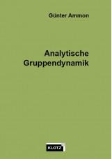Analytische Gruppendynamik