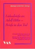 Liebesbriefe an Adolf Hitler