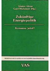 Zukünftige Energiepolitik