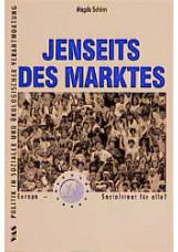 Jenseits des Marktes