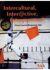 Intercultural, Inter@ctive, Interpersonal