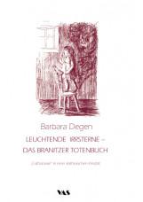 Leuchtende Irrsterne - Das Branitzer Totenbuch