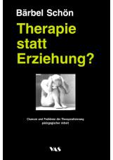 Therapie statt Erziehung?