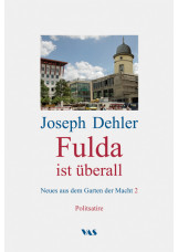 Fulda ist überall