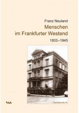 Menschen im Frankfurter Westend 1933-1945