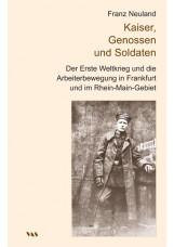 Kaiser, Genossen und Soldaten