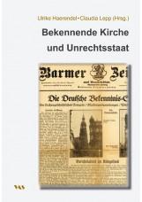 Bekennende Kirche und NS-Unrechtsstaat