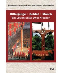 Hitlerjunge – Soldat – Mönch