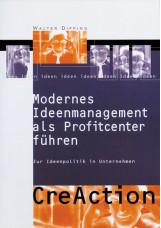 Modernes Ideenmanagement als Profitcenter führen