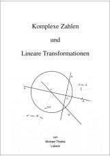 Komplexe Zahlen und Lineare Transformationen