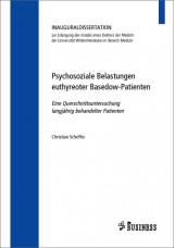 Psychosoziale Belastungen euthyreoter Basedow-Patienten