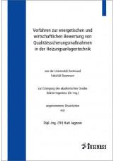 Verfahren zur energetischen und wirtschaftlichen Bewertung von Qualitätssicherun