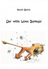 Der wilde Löwe Samosai