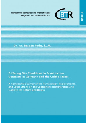 Differing Site Conditions in Construction Contracts in Germany and the United St