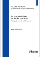 Zur Re-Individualisierung der Grundrechtswirkungen