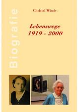 Lebenswege 1919–2000