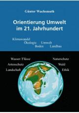Orientierung Umwelt im 21. Jahrhundert