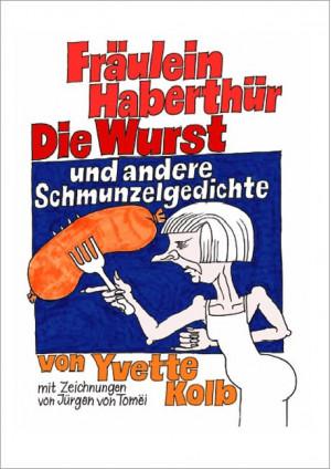 Fräulein Haberthür, Die Wurst und andere Schmunzelgedichte