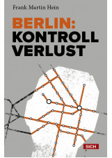 Berlin: Kontrollverlust