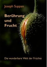 Berührung und Frucht