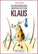 Die ungewöhnlichen Abenteuer des Flohs Klaus