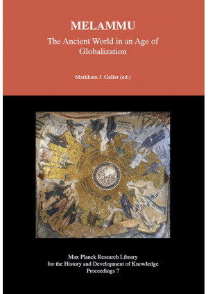 MELAMMU The Ancient World in an Age of Globalization