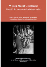 Wissen Macht Geschlecht - Ein ABC der transnationalen Zeitgeschichte