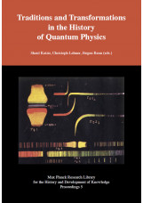 Traditions and Transformations in the History of Quantum Physics