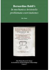 Bernardino Baldi s - In mechanica Aristotelis problemata exercitationes