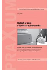 Ratgeber zum Schweizer Arbeitsrecht
