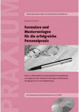 Formulare und Mustervorlagen für die Erfolgreiche Personalpraxis