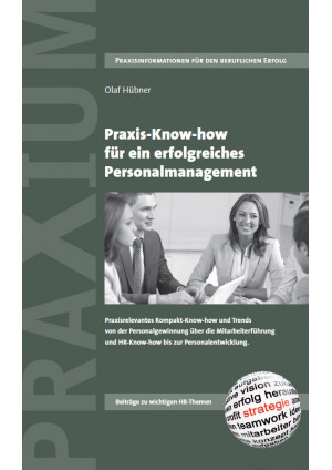Praxis-Know-how für ein erfolgreiches Personalmanagement