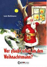 Wer glaubt schon an den Weihnachtsmann?