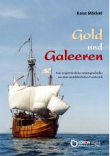 Gold und Galeeren