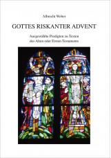 Gottes riskanter Advent