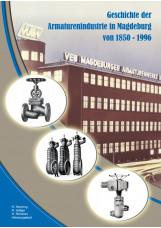 Geschichte der Armaturenindustrie in Magdeburg von 1850 bis 1996