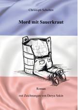 Mord mit Sauerkraut