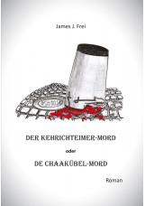 Der Kehrichteimer-Mord oder De Chaakübel-Mord